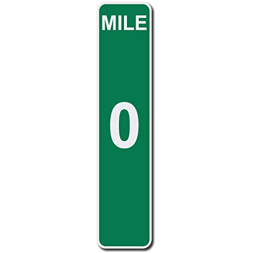Mile Marker 0 Zero End of Route - 17 Inches Tall by 4 Inches Wide Aluminum Sign (Quantity of 1)