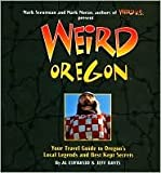 Weird Oregon Publisher: Sterling