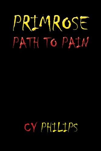 Primrose Path (Primrose Path to Pain)