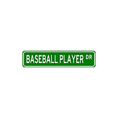 BASEBALL PLAYER Street Sign ~ Custom Sticker Decal Wall Window Door Art Vinyl Street Signs - 8.25  X 2.0