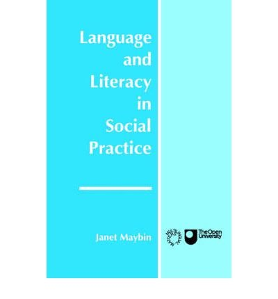 [(Language and Literacy in Social Practice)] [Author: Janet Maybin] published on (April, 1994)