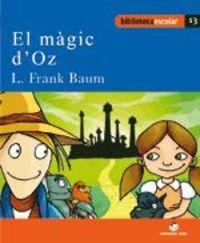 Biblioteca Escolar 013 - El màgic d'Oz -Lyman Frank Baum- - 9788430763382