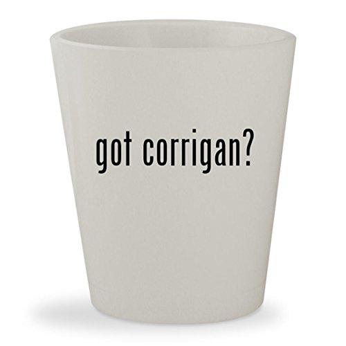 got corrigan? - White Ceramic 1.5oz Shot - Glasses Michael Douglas