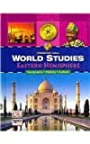 WORLD STUDIES EASTERN HEMISPHERE STUDENT EDITION, PRENTICE HALL, 0132041502