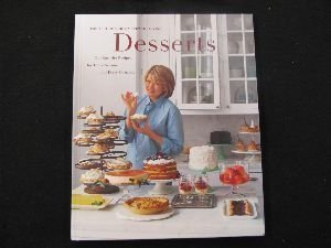 Desserts: Our favorite recipes for every season and every occasion : the best of Martha Stewart living