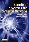 Security of e-Systems and Computer Networks, Obaidat, Mohammed S. and Boudriga, Noureddine A., 0521837642