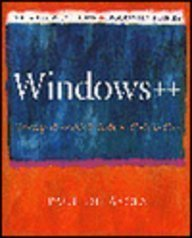 Windows++: Writing Reusable Windows Code in C++ (Andrew Schulman Programming Series) by Paul DiLascia (1992-07-03)