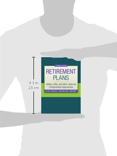 Retirement Plans: 401(k)s, IRAs, and Other Deferred Compensation Approaches (The McGraw-Hill/Irwin Series in Finance, Insurance, and Real Estate)