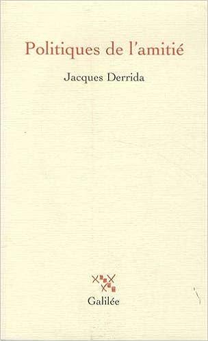 Politiques De L Amitie Suivi De L Oreille De Heidegger Derrida Jacques Amazon De Bucher