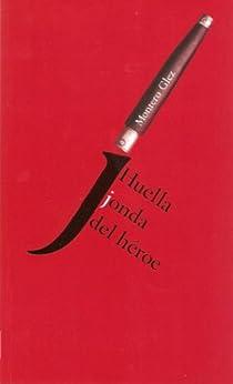 Amazon.com: Huella jonda del héroe (Spanish Edition) eBook