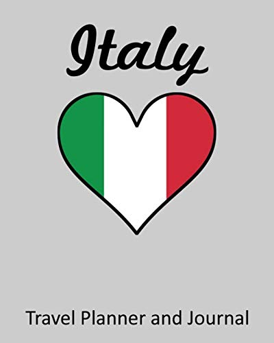 Italy: Vacation Travel Planner and Journal (8 x 10)