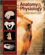 A Photographic Atlas for the Anatomy & Physiology Laboratory (text only) 6th (Sixth) edition by K. M. Van De Graaff,D. A. Morton,J. L. Crawley