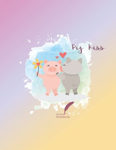 Notebook: Pig kiss cover and Dot pages, Extra large (8.5 x 11) inches, 110 pages, notebooks and journals (Pig kiss notebook,with Dot pages, Extra large (8.5 x 11) inches, 110 pages) (Volume 2) Kiss Pig