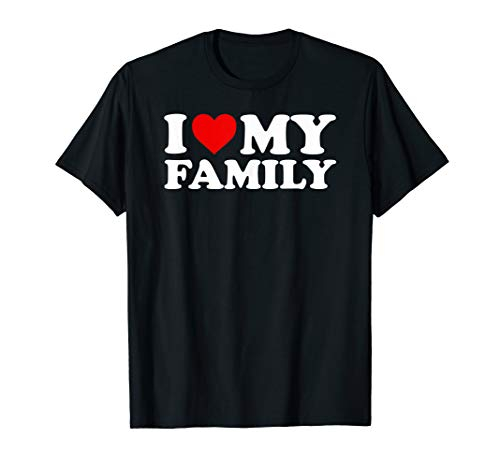 - I Love My Family T-Shirt with Heart