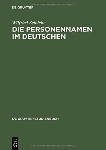 Die Personennamen im Deutschen (De Gruyter Studienbuch)