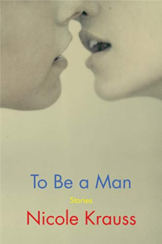Book Cover: To Be a Man: Stories