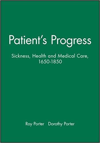 Book Patient's Progress: Doctors and Doctoring in Eighteenth-century England