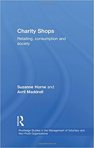 Charity Shops: Retailing, Consumption and Society (Routledge