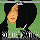 Sophistication - Songs & Style From the 1930s