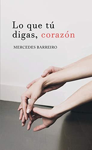Amazon.com: Lo que tú digas, corazón (Spanish Edition) eBook ...