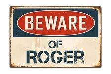 TinSIGNS VS577 Plaque en Aluminium rétro Motif Beware of Roger 20,3 x 30,5 cm