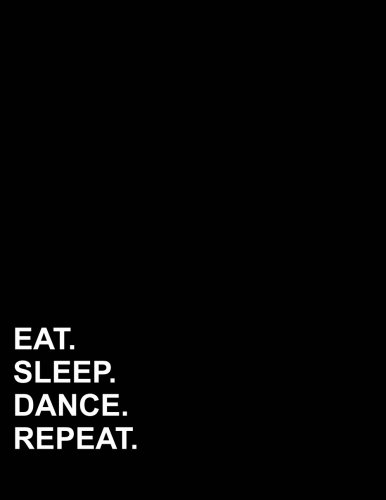"""Download Eat Sleep Dance Repeat: Two Column Ledger Accounting Journal Entries, Daily Bookkeeping Ledger, Ledger Record Book, 8.5"""" x 11"""", 100 pages (Volume 98) pdf"""