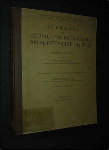 Die Inschriften der Jüdischen Katakombe am Monteverde zu