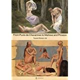 From Puvis de Chavannes to Matisse and Picasso: Toward Modern Art by Serge Lemoine (2002) Paperback
