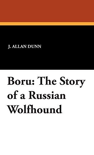 Boru: The Story of an Irish Wolfhound