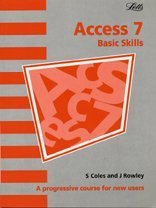 Introduction to Access 7: A Progressive Course for New Users (Software Guide)