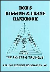 Industrial Handbook - Bob's Rigging & Crane Handbook (Pocket Size)