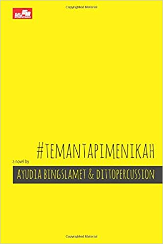 Temantapimenikah Indonesian Edition Ditto Percussion Ayudia Bing Slamet 9786020290508 Amazon Com Books