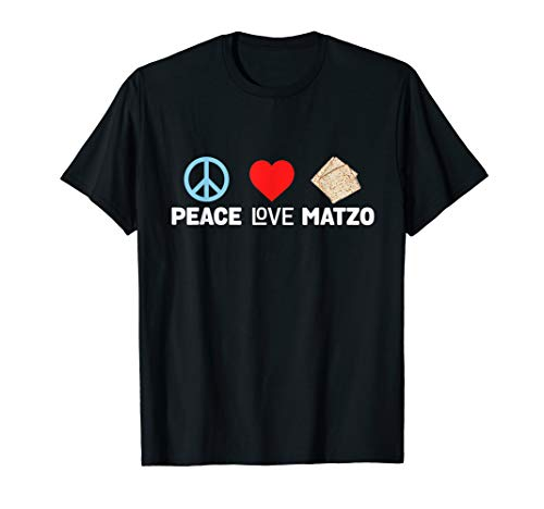 Peace Love Matzo Funny Passover Seder Jewish Food T-Shirt