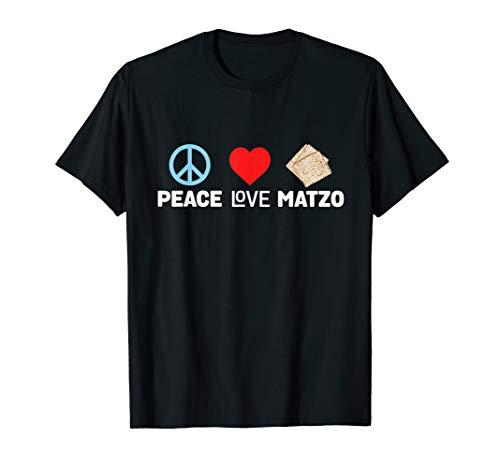 (Peace Love Matzo Funny Passover Seder Jewish Food T-Shirt )