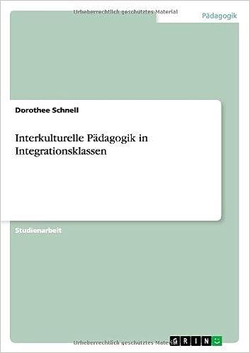 Interkulturelle Padagogik in Integrationsklassen