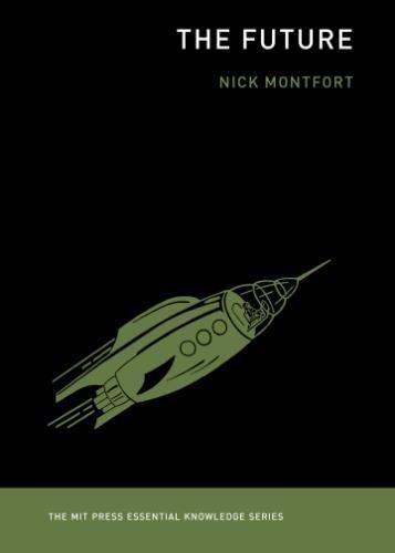 Download The Future (MIT Press Essential Knowledge series) ebook
