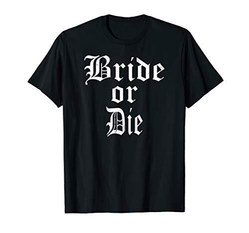 Bride or Die Bachelorette Party Girls Beach Ride Fun T-shirt