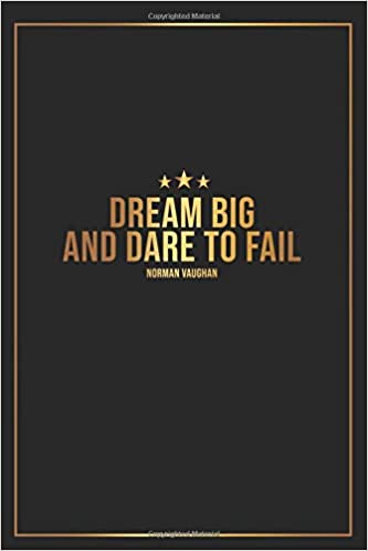 Dream Big And Dare To Fail: Academic Planner 2019-2020 ...