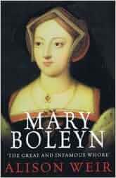 Mary Boleyn Alison Weir 9781445894249 Amazon Com Books border=