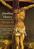 Passion and Resurrection: Vocal Score, Vocal Score