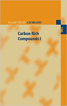 Carbon Rich Compounds I (Topics in Current Chemistry)