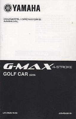 Read Online 2002 YAMAHA GOLF CAR CART G-MAX 4-STROKE OWNERS MANUAL LIT-19626-16-02 (721) ebook