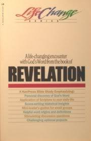 A Navpress Bible Study on the Book of Revelation (Lifechange Series)