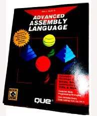 Advanced Assembly Language (Programming Series) by Que Pub