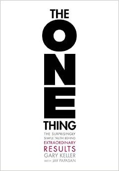 image for The ONE Thing: The Surprisingly Simple Truth Behind Extraordinary Results