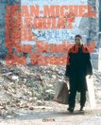 Jean-Michel Basquiat: 1981: the Studio of the Street