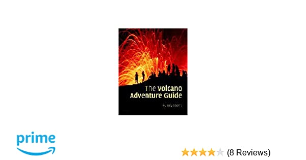 the volcano adventure guide rosaly lopes 9780521554534 amazon com rh amazon com Hawaii Volcano Maui Volcano Tour