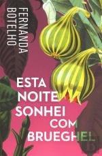 Esta Noite Sonhei com Brueghel (Portuguese Edition)
