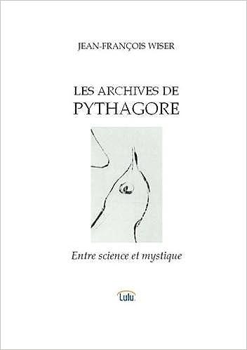 Télécharger en ligne Les archives de Pythagore epub, pdf