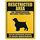 RESTRICTED AREA NO TRESPASSING BEYOND THIS POINT Welsh Springer Spaniel - Dogs - Parking Sign [ Decorative Novelty Sign Wall Plaque ]